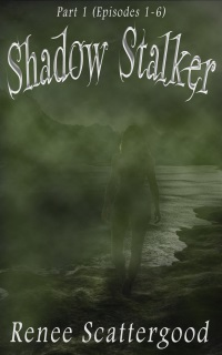 Shadow Stalker Part 1 Resized Small 72 DPI (1)